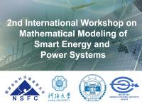 "2nd International Workshop on ""Mathematical Modeling of Smart Energy and Power Systems"""
