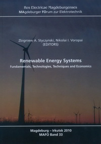 Renewable Energy Systems: Fundamentals, Technologies, Techniques and Economics
